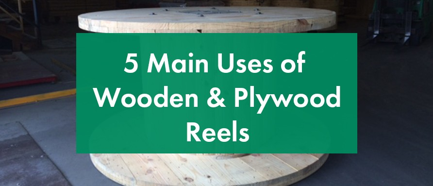 5 main uses of wooden reels