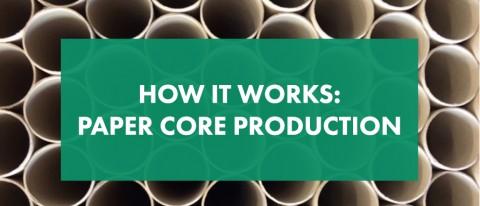paper core production