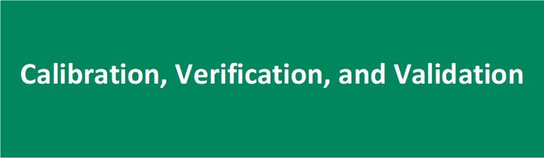 Calibration Verification and Validation